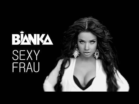 БЬЯНКА - SEXY FRAU [Official Music Video] (2015)