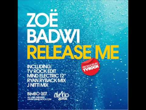 Zoë Badwi - Release me(Tv rock club edit)