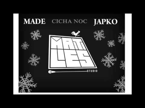 Made ft. Japko - Cicha Noc