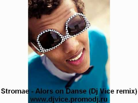Stromae Alors on Danse Dj Vice remix