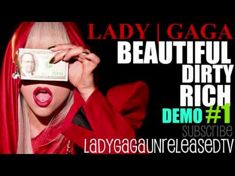Lady GaGa - Beautiful, Dirty, Rich (Demo #1)