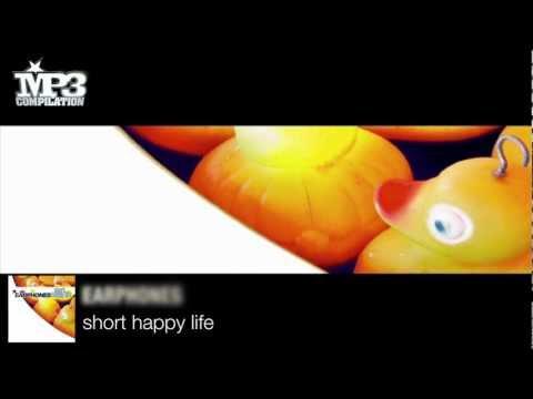 EARPHONES | Short happy life [OFFICIAL promo - HD audio]