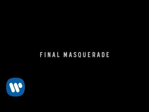 Linkin Park - Final Masquerade (Official Lyric Video)