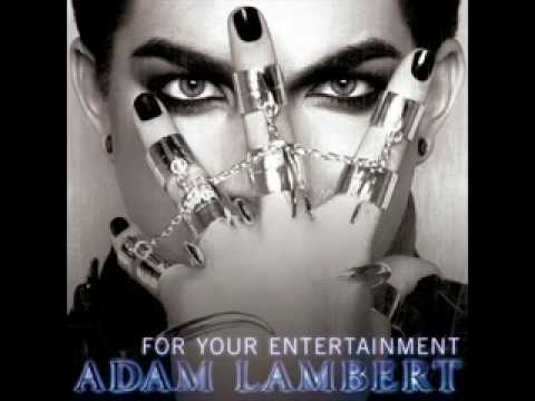 Adam Lambert - For Your Entertainment (Brad Walsh Remix) HQ
