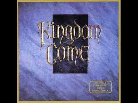 Kingdom Come -  What Love Can Be