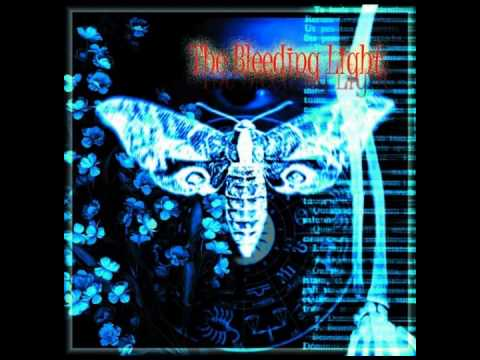 The Bleeding Light - He Who loves