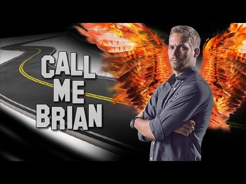 Paul Walker - Call me Brian / ILUMILAND