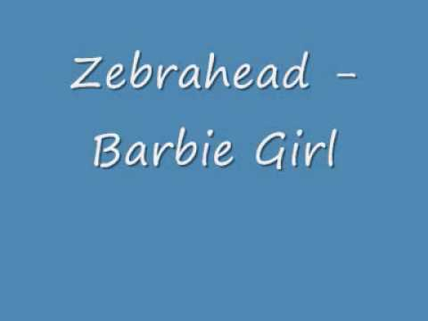 Zebrahead - Barbie Girl