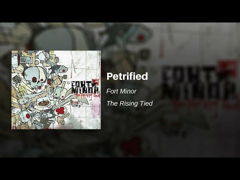 Fort Minor - Petrified