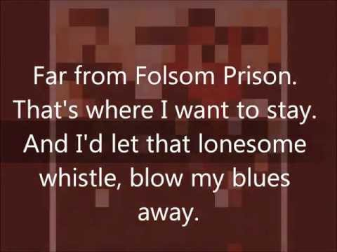 Folsom Prison Blues by Johnny Cash (lyrics)