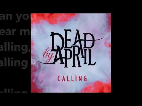 Dead by April - Calling (Radio Version) [1080p HD]