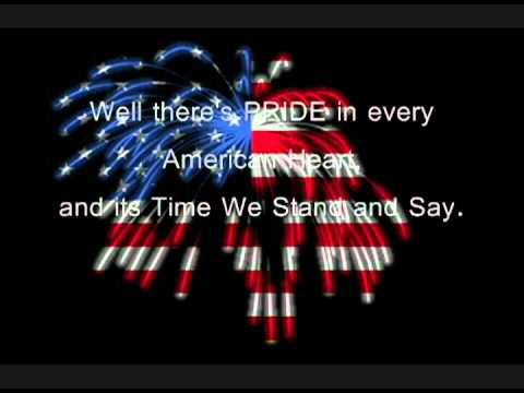 I'm Proud to be an American~ Lee Greenwood Lyrics
