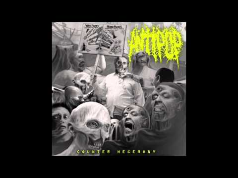 Antipop- Counter Hegemony(GRINDCORE) (FULL ALBUM)(2013)