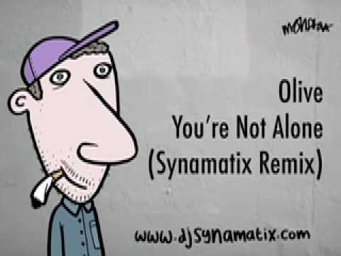Olive - You're Not Alone (Synamatix Dubstep Remix)