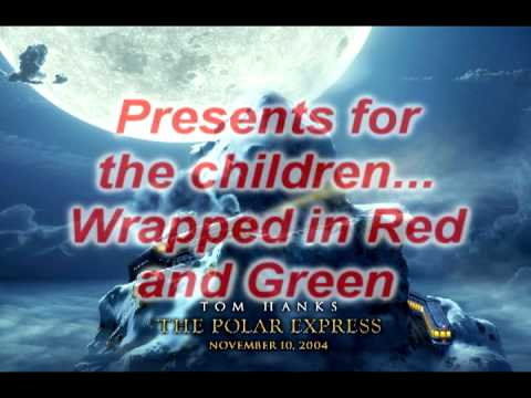 When Christmas Comes To Town ~ The Polar Express [Lyrics]