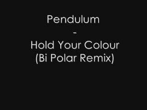 Pendulum - Hold Your Colour (Bi Polar Remix)