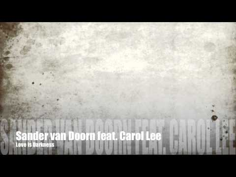 Sander van Doorn feat. Carol Lee