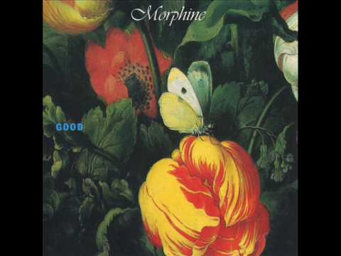 Morphine The saddest song