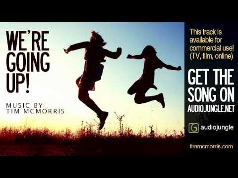 We're Going Up - Tim McMorris (AudioJungle)