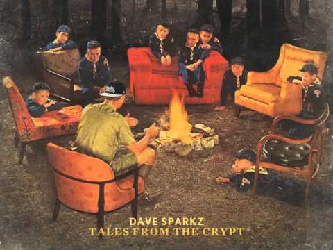 Dave Sparkz - Tales From the Crypt (full album)