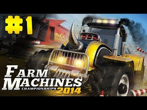 Farm Machines Championships 2014 - Walkthrough - Part 1 (PC) [HD]