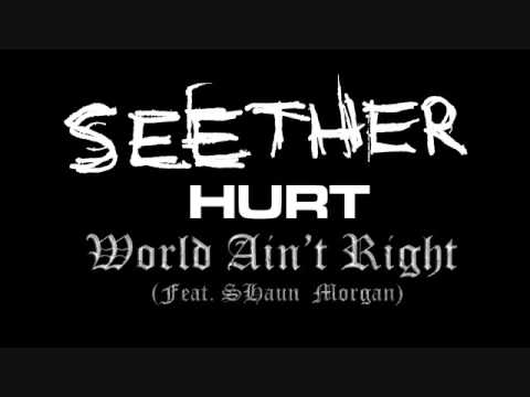 HURT (Feat. Shaun Morgan) -  World Ain't Right